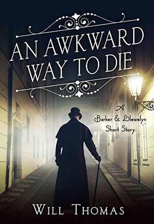 An Awkward Way to Die by Will Thomas