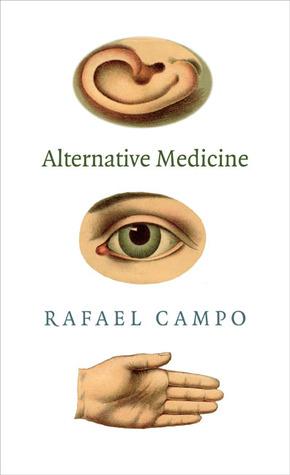 Alternative Medicine by Rafael Campo