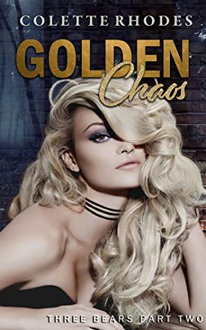 Golden Chaos by Colette Rhodes