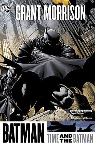 Batman: Time and the Batman by Andy Kubert, Frank Quitely, Grant Morrison, Tony S. Daniel, Fabian Nicieza, Cliff Richards, Richard Friend, David Finch