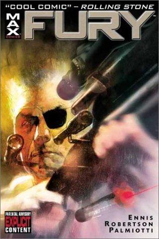 Fury by Garth Ennis, Darick Robertson