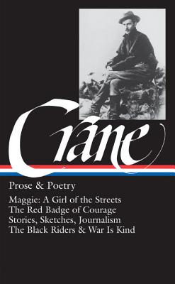 Crane: Prose and Poetry by Stephen Crane