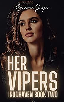 Her Vipers: Ironhaven Book Two by Genevieve Jasper