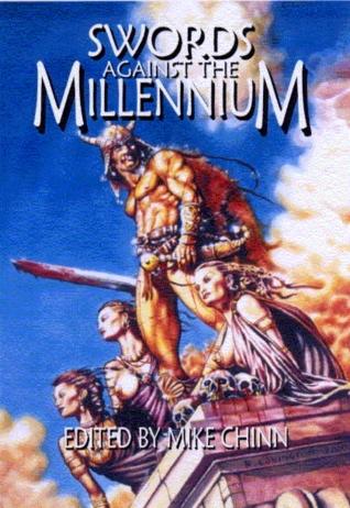 Swords Against the Millennium by Chris Morgan, David Bezzina, Ramsey Campbell, Jim Pitts, Simon R. Green, Mike Chinn