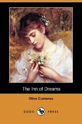 The Inn of Dreams by Olive Custance