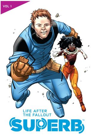 Superb: Life After The Fallout by Le Beau L. Underwood, Ray-Anthony Height, David F. Walker, Veronica Gandini, Sheena C. Howard