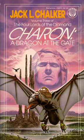 Charon: A Dragon at the Gate by Jack L. Chalker