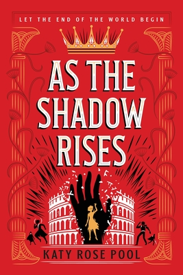 As the Shadow Rises by Katy Rose Pool