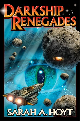 Darkship Renegades by Sarah A. Hoyt