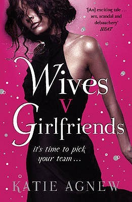 Wives V. Girlfriends by Katie Agnew