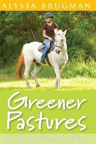 Greener Pastures by Alyssa Brugman