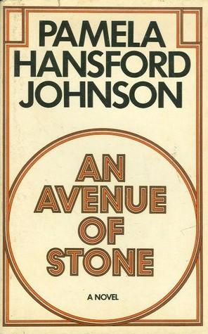 An Avenue Of Stone by Pamela Hansford Johnson