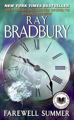 Farewell Summer by Ray D. Bradbury