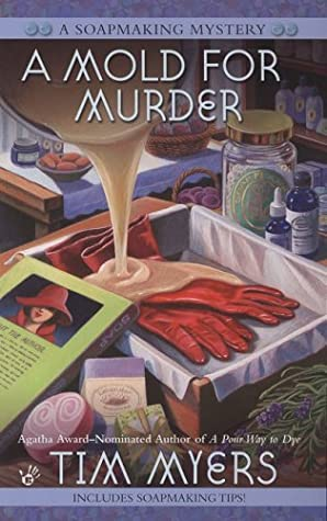 A Mold for Murder by Tim Myers