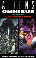 Aliens Omnibu: Alien Harvest & Rogue by Dean Wesley Smith, Robert Sheckley, Sandy Schofield, Kristine Kathryn Rusch