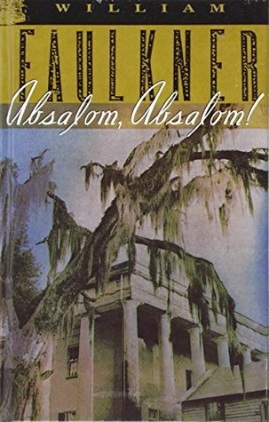 Absalom, Absalom!: The Corrected Text by William Faulkner