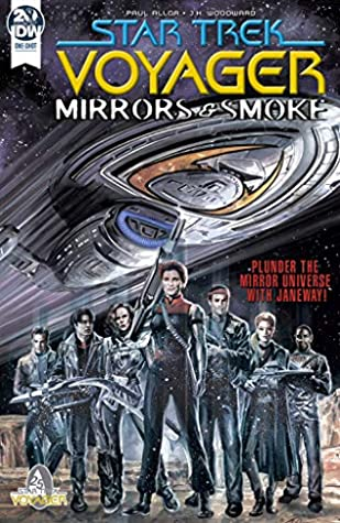 Star Trek: Voyager: Mirrors and Smoke by J.K. Woodward, Paul Allor