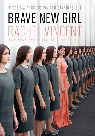 Brave New Girl by Rachel Vincent