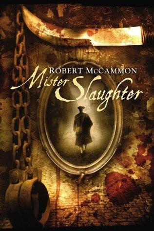 Mister Slaughter by Robert R. McCammon