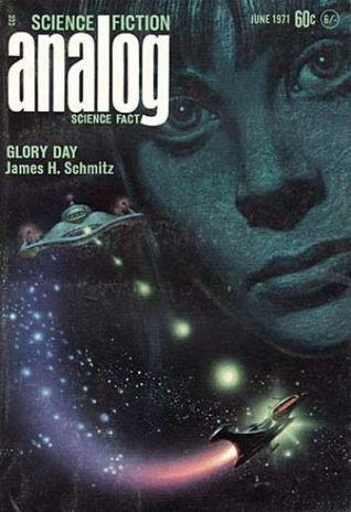 Analog Science Fiction and Fact, June 1971 by William E. Cochrane, Gordon R. Dickson, K.C. Keefe, Theodore L. Thomas, John W. Campbell Jr., Alan Dean Foster, James H. Schmitz