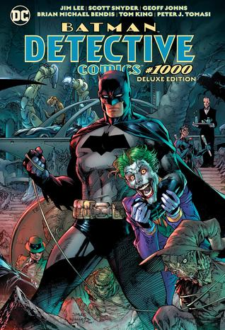 Batman: Detective Comics #1000: The Deluxe Edition by Dennis O'Neil, Peter J. Tomasi, Alan Grant, Neal Adams