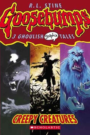 Creepy Creatures by R.L. Stine, Scott Morse, Sheila Keenan, Greg Ruth, Gabriel Hernandez