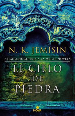 El Cielo de Piedra / The Stone Sky by N.K. Jemisin