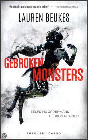 Gebroken monsters by Lauren Beukes, Dennis Keesmaat