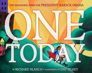 One Today by Dav Pilkey, Richard Blanco