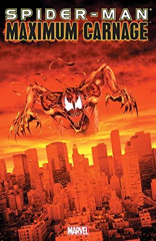 Spider-Man: Maximum Carnage by Tom Lyle, Terry Kavanagh, David Michelinie, Tom DeFalco, Mark Bagley, J.M. DeMatteis, Ron Lim, Alex Saviuk, Sal Buscema