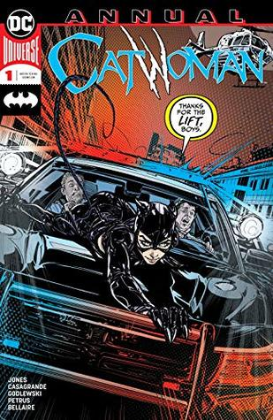 Catwoman (2018-) Annual #1 by Le Beau L. Underwood, Elena Casagrande, Scott Godlewski, Joëlle Jones, Laura Allred, Hugo Petrus, Jordie Bellaire