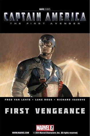 Captain America: The First Avenger #1: First Vengeance by Luke Ross, Fred Van Lente