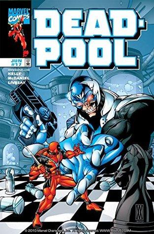 Deadpool (1997-2002) #17 by Livesay, Joe Kelly, Walter McDaniel