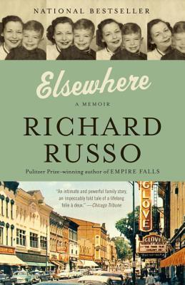 Elsewhere: A Memoir by Richard Russo