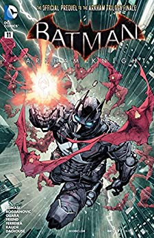 Batman: Arkham Knight (2015-) #11 by Peter J. Tomas