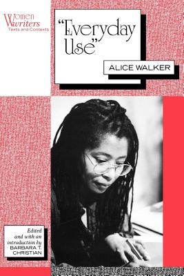 Everyday Use: Alice Walker by