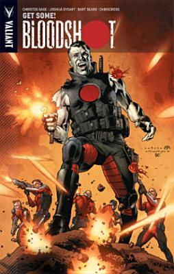 Bloodshot, Volume 5: Get Some and Other Stories by Joshua Dysart, Bart Sears, Christos Gage, Al Barrionuevo, ChrisCross