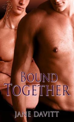 Bound Together by Jane Davitt