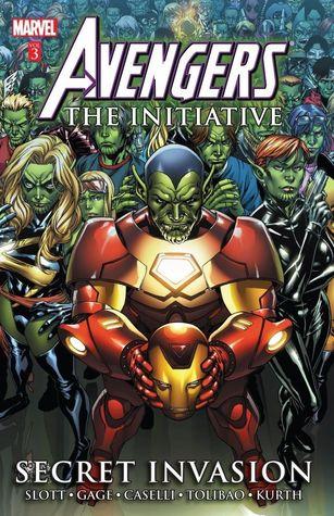 Avengers: The Initiative, Volume 3: Secret Invasion by Dan Slott, Christos Gage, Harvey Tolibao, Stefano Caselli