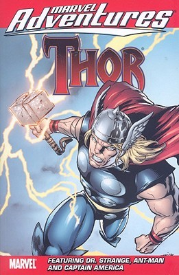 Marvel Adventures Thor by Matteo Lolli, Jacopo Camagni, Rodney Buchemi, Paul Tobin, Fred Van Lente, Louise Simonson