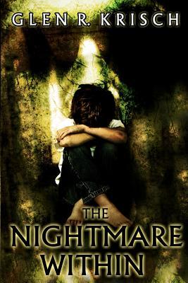 The Nightmare Within by Glen Krisch