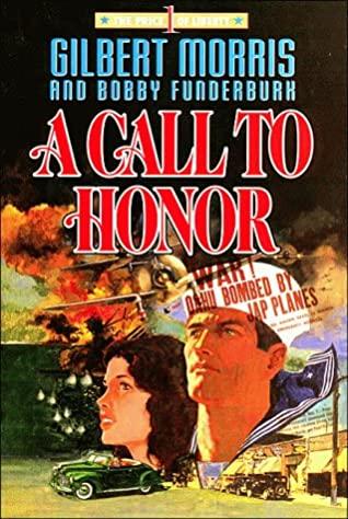 A Call to Honor by Gilbert Morris, Robert Funderburk