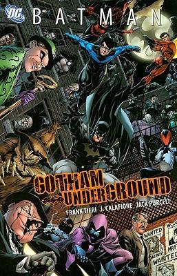Batman: Gotham Underground by Jack Purcell, Jim Calafiore, Frank Tieri