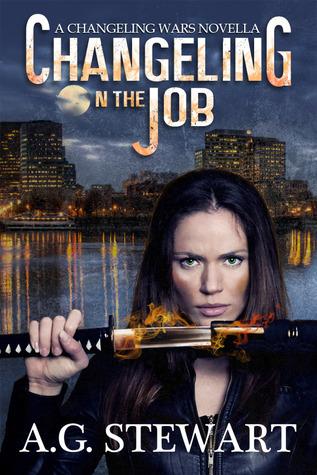 Changeling on the Job by A.G. Stewart, Andrea Stewart