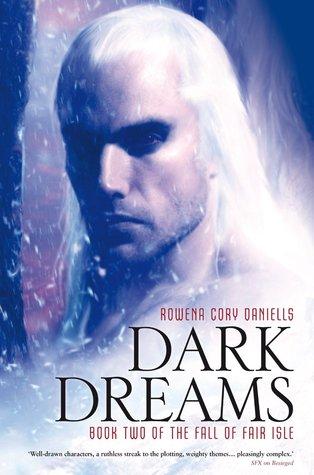 Dark Dreams by Rowena Cory Daniells