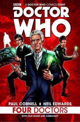Doctor Who: Four Doctors by Ivan Nunes, Neil Edwards, Paul Cornell