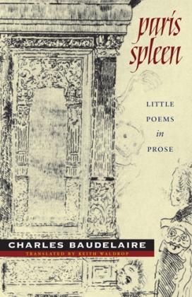 Paris Spleen: Little Poems in Prose by Charles Baudelaire