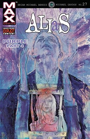 Alias (2001-2003) #27 by Brian Michael Bendis, Michael Gaydos, David W. Mack