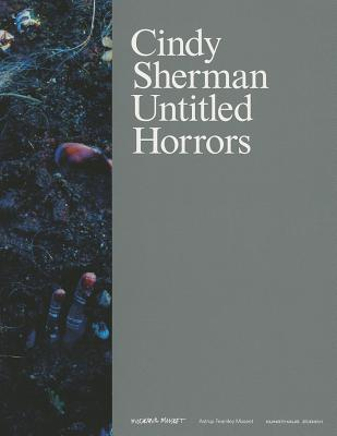 Cindy Sherman: Untitled Horrors by