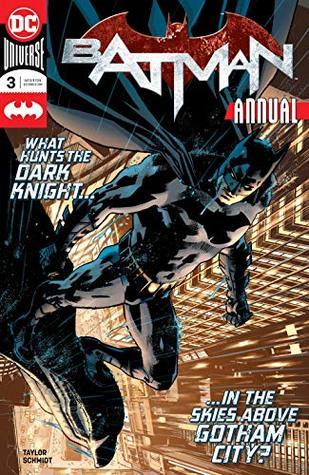 Batman (2016-) Annual #3 by Otto Schmidt, Tom Taylor